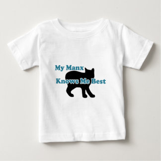 My Manx Knows Me Best Baby T-Shirt