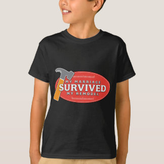 My Marriage Survived My Remodel T-Shirt