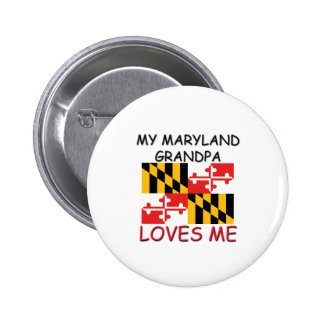 My Maryland Grandpa Loves Me Pinback Button