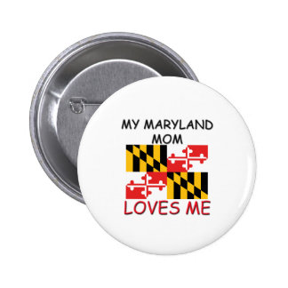 My Maryland Mom Loves Me Pinback Button