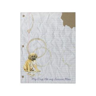 My Mastiff Ate my Lesson Plan Notepad