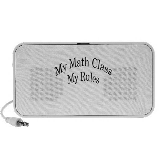 My Math Class My Rules Portable Speakers