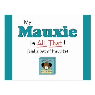 My Mauxie is All That! Post Cards