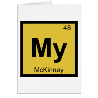 My - McKinney Texas Chemistry Periodic Table Card