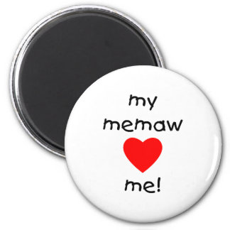 My memaw loves me 2 inch round magnet
