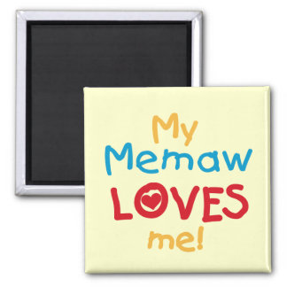 My Memaw Loves Me T-shirts and Gifts Refrigerator Magnets