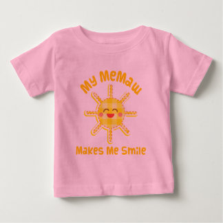 My Memaw Makes Me Smile Baby T-Shirt