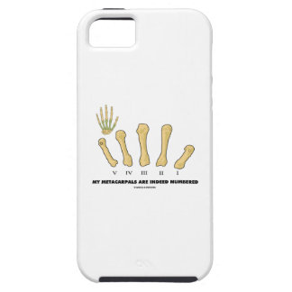My Metacarpals Are Indeed Numbered (Anatomy) iPhone SE/5/5s Case