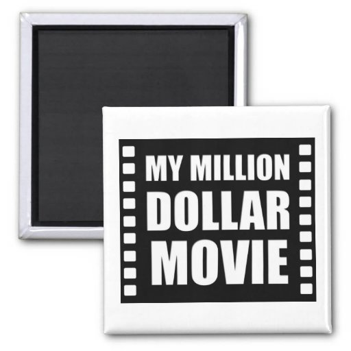 My Million Dollar Movie Magnet