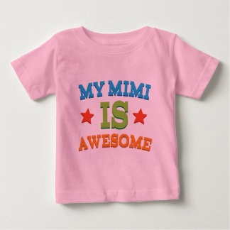 My Mimi is Awesome Baby T-Shirt