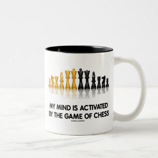 My Mind Is Activated By The Game Of Chess Two-Tone Coffee Mug