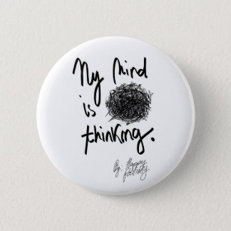 "My Mind is ""adfghj"" Thinking-Standard Round Button"