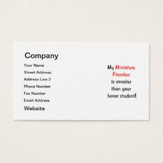My Miniature Pinscher is smarter... Business Card
