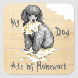 My Miniature Poodle Ate My Homework Square Sticker