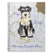 My Miniature Schnauzer Ate My Lesson Plan Notebook
