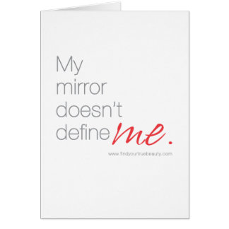 My Mirror Doesn't Define Me Card