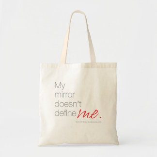 My Mirror Doesn't Define Me Tote Bag