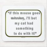 My Missing Mouse Mousepad