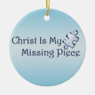 My Missing Piece Religious Christmas Tree Ornament