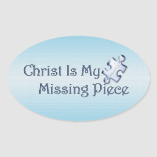 My Missing Piece Religious Oval Sticker