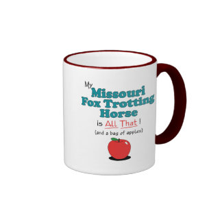 My Missouri Fox Trotting Horse is All That! Mugs