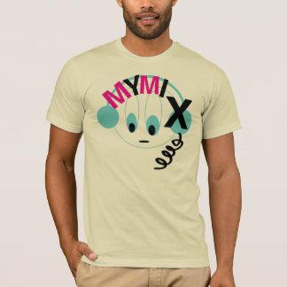 MY MIX.. T-Shirt