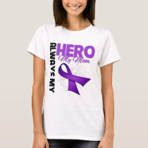 My Mom Always My Hero - Purple Ribbon T-Shirt