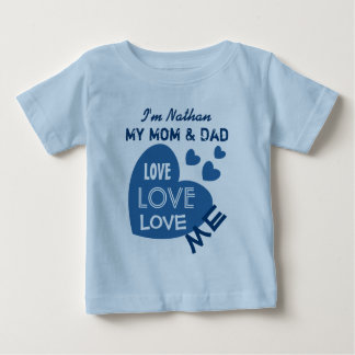 My Mom and Dad Love Me Blue Hearts Custom Text V03 Baby T-Shirt