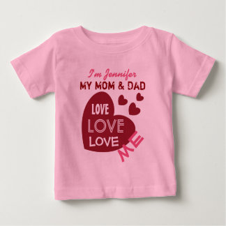 My Mom and Dad Love Me Red Hearts Custom Text V03 Baby T-Shirt