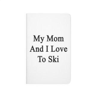 My Mom And I Love To Ski Journal
