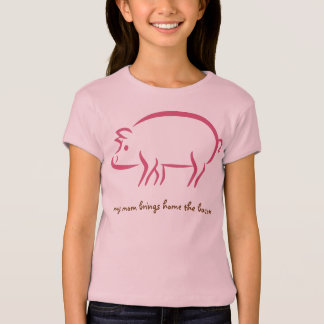 My Mom Brings Home the Bacon: Working Moms tee
