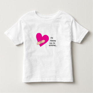 my mom can fix anything toddler t-shirt