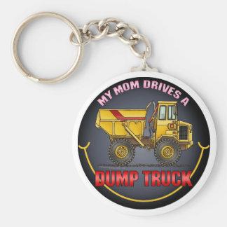 My Mom Drives A Big Dump Truck Key Chain