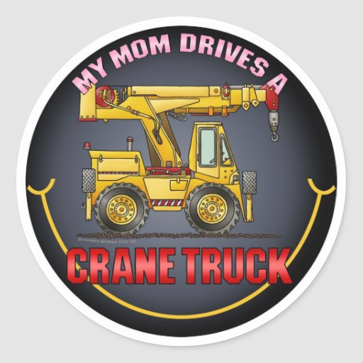 My Mom Drives A Crane Truck Kids Sticker