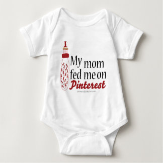 My Mom Fed Me On Pinterest Baby Bodysuit