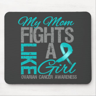 My Mom Fights Like a Girl Ovarian Cancer Mouse Pad