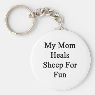 My Mom Heals Sheep For Fun Key Chain