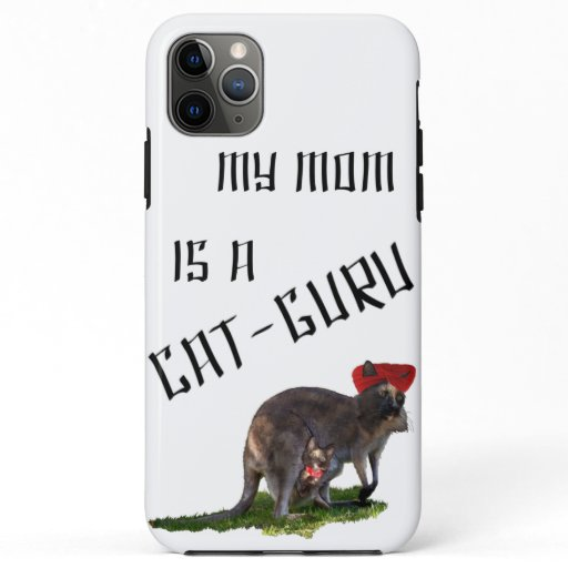 My mom is a cat-guru iPhone 11 pro max case