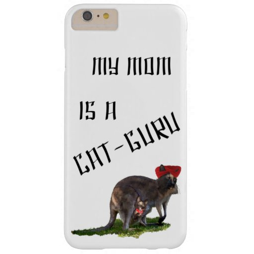 My mom is a cat-guru barely there iPhone 6 plus case