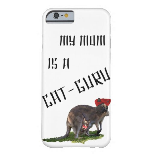 My mom is a cat-guru barely there iPhone 6 case