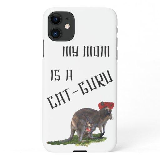 My mom is a cat-guru iPhone 11 case