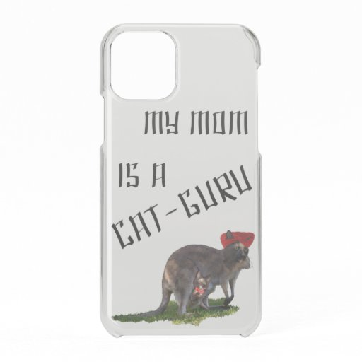 My mom is a cat-guru iPhone 11 pro case