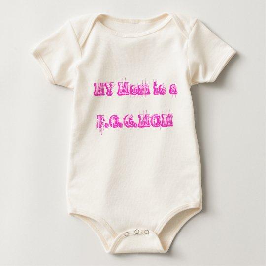 MY Mom is a F.O.G.MOM Baby Bodysuit
