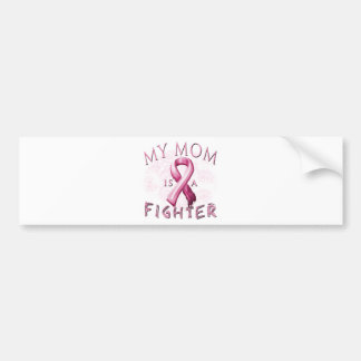 My Mom is a Fighter Pink Bumper Sticker