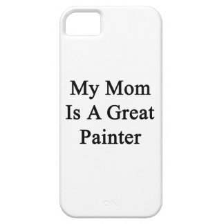 My Mom Is A Great Painter iPhone 5 Covers