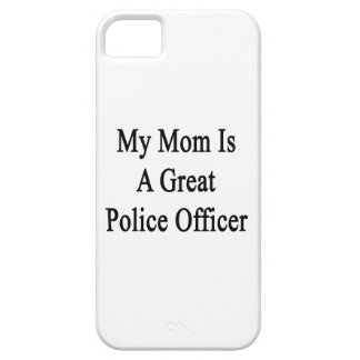 My Mom Is A Great Police Officer iPhone 5 Cover