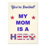 "My Mom Is A Hero 5"" X 7"" Invitation Card"