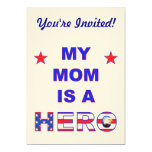 My Mom Is A Hero 5x7 Paper Invitation Card