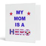 My Mom Is A Hero Vinyl Binders