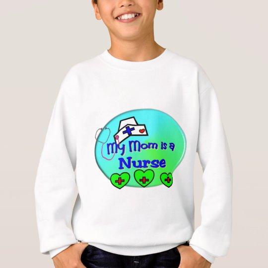 """""""MY MOM is a nurse""""  For Nurses kids Sweatshirt"""